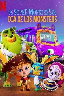 انیمیشن ابرهیولاها Super Monsters: Dia de los Monsters 2020