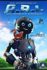 ماجرای ای آر آی The Adventure of A.R.I.: My Robot Friend