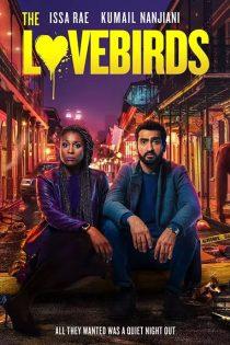 دانلود فیلم مرغ عشق ها The Lovebirds 2020