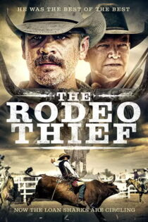 دانلود فیلم دزد رودئو The Rodeo Thief 2020