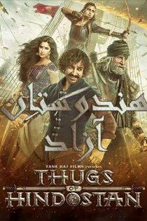 دانلود فیلم هندوستان آزاد Thugs of Hindostan 2018