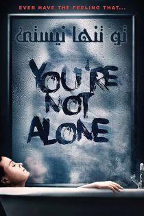دانلود فیلم تو تنها نیستی You're Not Alone 2020
