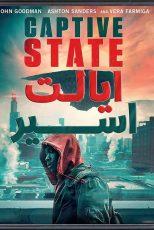 دانلود فیلم ایالت اسیر Captive State 2019