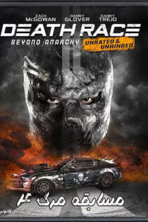 مسابقه مرگ ۴: فراتر از بی قانونی Death Race 4: Beyond Anarchy 2018