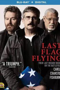 دانلود فیلم اهتزاز آخرین پرچم Last Flag Flying 2017