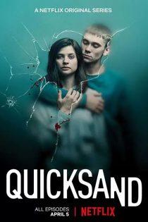 دانلود سریال شن های روان Quicksand 2019