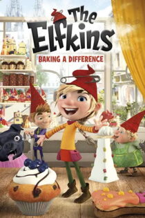 انیمیشن الفکین ها The Elfkins: Baking a Difference 2019