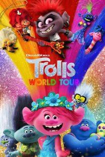 دانلود انیمیشن تور جهانی ترول ها Trolls World Tour 2020