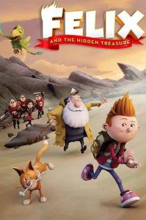 فلیکس و گنج پنهان Felix and the Hidden Treasure 2021