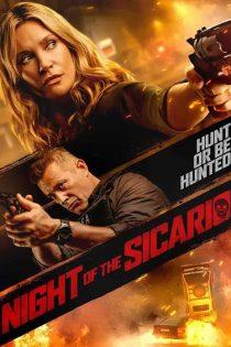 دانلود فیلم شب سیکاریو Night of the Sicario 2021