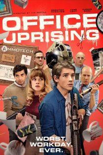 دانلود فیلم شورش در اداره Office Uprising 2018