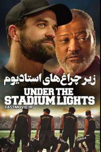 دانلود فیلم زیر چراغ های استادیوم Under the Stadium Lights 2021