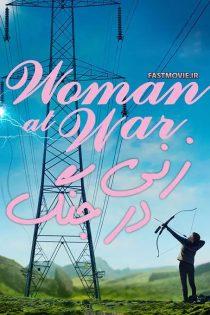 دانلود فیلم زنی در جنگ Woman at War 2018