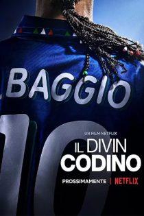 مستند باجو: دم اسبی آسمانی Baggio: The Divine Ponytail 2021