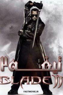 دانلود فیلم تیغه ۲ با زیرنویس فارسی Blade 2 2002