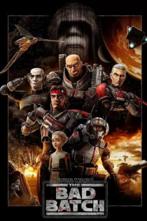 جنگ ستارگان: بد بچ Star Wars: The Bad Batch 2021