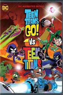 دانلود انیمیشن Teen Titans Go! Vs. Teen Titans 2019