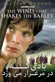 دانلود فیلم The Wind that Shakes the Barley 2006