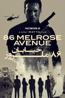دانلود فیلم خیابان ۸۶ ملروز Download 86 Melrose Avenue 2020
