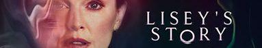 دانلود سریال داستان لیزی Lisey's Story TV Series 2021