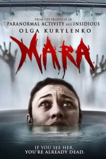 دانلود فیلم مارا Mara 2018