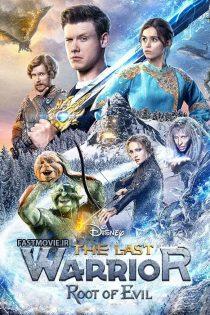 آخرین جنگجو: ریشه شر The Last Warrior: Root of Evil 2021