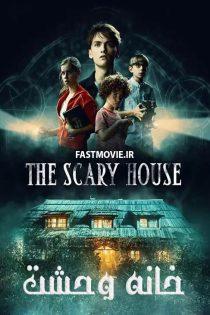 دانلود فیلم خانه وحشت The Scary House 2020