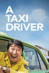 دانلود فیلم راننده تاکسی A Taxi Driver 2017