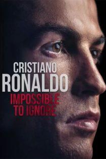 دانلود مستند کریستیانو رونالدو Cristiano Ronaldo 2021