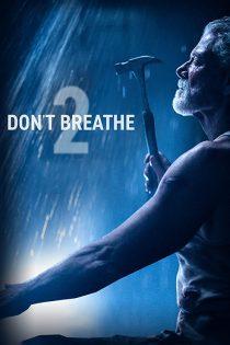 دانلود فیلم نفس نکش ۲ با زیرنویس فارسی Don't Breathe 2 2021