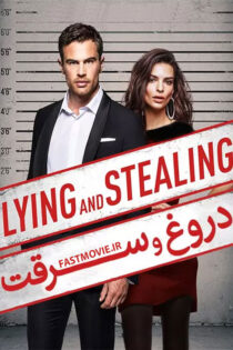 دانلود فیلم دروغ و سرقت Lying and Stealing 2019