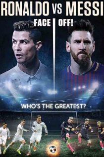 دانلود مستند رونالدو در برابر مسی Ronaldo vs. Messi 2017
