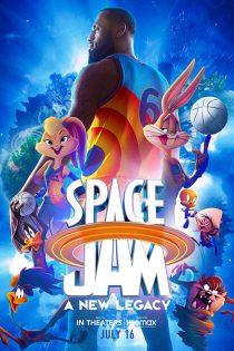 هرج و مرج فضایی: میراث جدید Space Jam: A New Legacy 2021