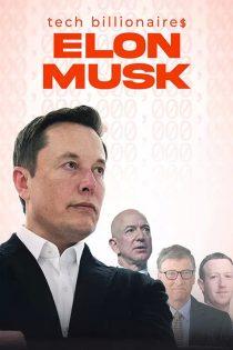 دانلود مستند Tech Billionaires: Elon Musk 2021