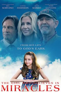 دختری که به معجزه اعتقاد دارد The Girl Who Believes in Miracles 2021