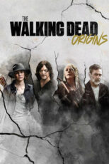 دانلود سریال مردگان متحرک: ریشه ها The Walking Dead: Origins 2021