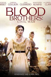 فیلم برادران خونی: جنگ داخلی Blood Brothers: Civil War 2021
