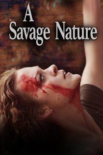 دانلود فیلم طبیعتی وحشی A Savage Nature 2020
