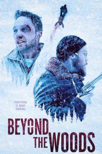 دانلود فیلم آنسوی جنگل Beyond the Woods 2019