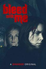 دانلود فیلم خونریزی با من Bleed with Me 2020