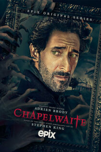 دانلود سریال چپلویت Chapelwaite 2021
