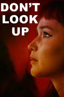 دانلود فیلم بالا رو نگاه نکن Don't Look Up 2021