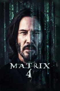دانلود فیلم ماتریکس ۴ با زیرنویس فارسی The Matrix 4 2021