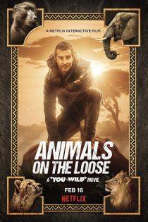 دانلود مستند حیوانات در حال فرار Animals on the Loose 2021