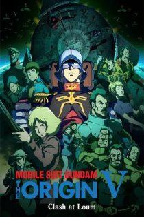 دانلود انیمه ژاپنی Mobile Suit Gundam: The Origin V 2017