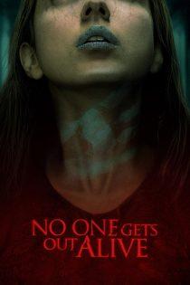 فیلم هیچکس زنده خارج نمی شود No One Gets Out Alive 2021