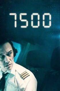 دانلود فیلم ۷۵۰۰ با زیرنویس فارسی Download 7500 2019