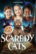 دانلود سریال گربه های ترسو Scaredy Cats 2021