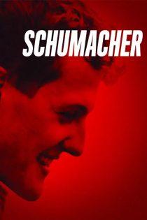 دانلود مستند شوماخر Schumacher 2021