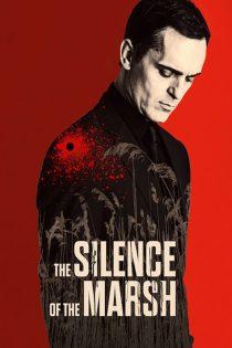 دانلود فیلم سکوت باتلاق The Silence of the Marsh 2019